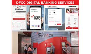 DFCC Bank offers customers a seamless Digital experience in Banking