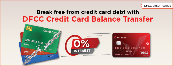 DFCC Bank's Unmatched 0% Interest Credit Card Balance Transfer Facility Enabling Sri Lankans to Break Free 1