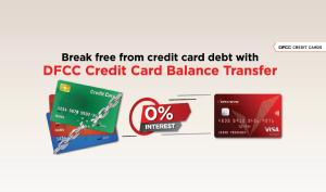 DFCC Bank's 0% interest Credit Card Balance Transfer Facility