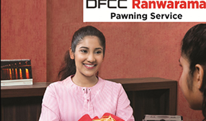 DFCC Bank's Ranwarama Pawning facility lends a helping hand to those with urgent cash requirements