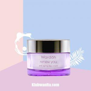 Cara Pemakaian Wardah Renew You Anti Aging Day Cream