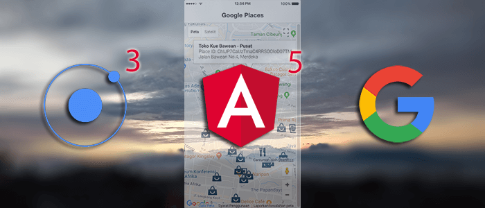 Places Searches using Ionic 3, Angular 5 and Google Maps and