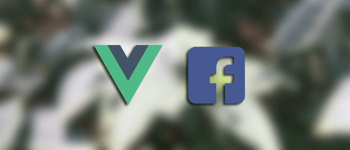 Vue.js 2 Tutorial: Facebook Login Example