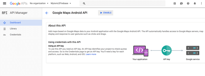 Integrating Ionic 2, Google Maps and Geolocation using Ionic Native - Create API