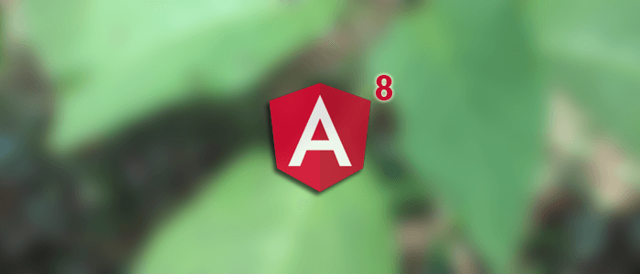 Angular 8 Tutorial: How to Create an Angular Web App Quickly