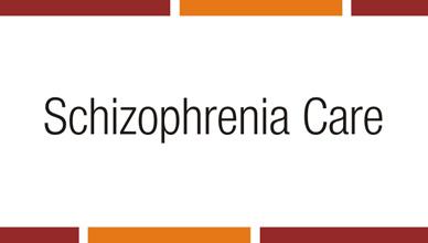 schizophrenia-care