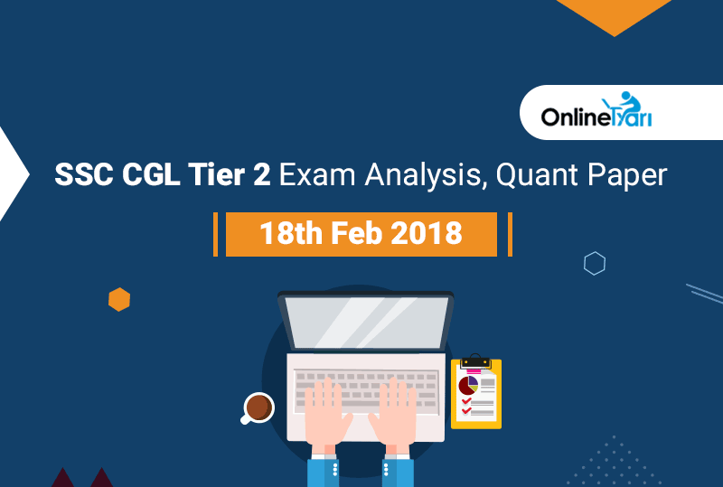 ssc cgl tier 2 exam analysis, quant