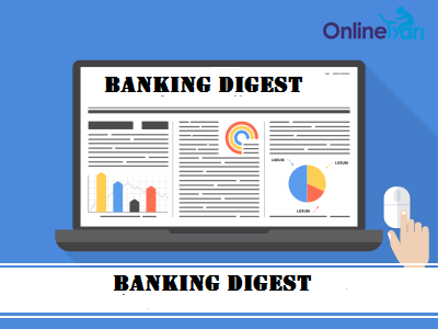 banking digest: 26 may 2018