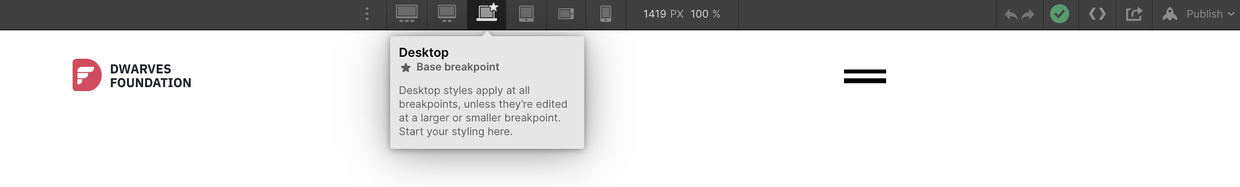 It always starts with a Base breakpoint screen.