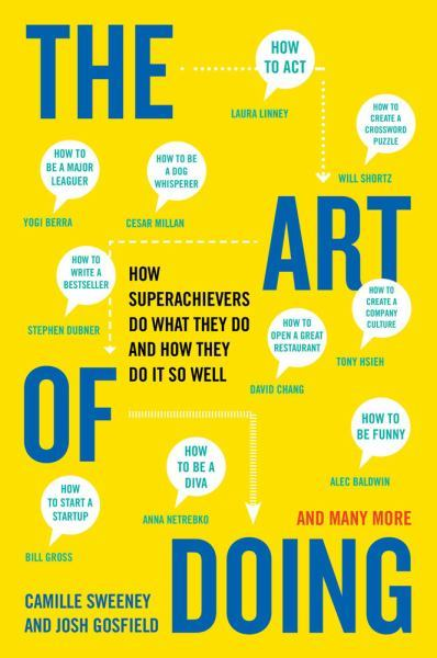 The Art of Doing- How Superachievers Do What They Do and How They Do It So Well.jpg
