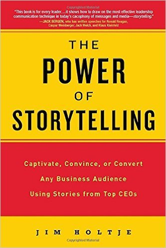 The Power of Storytelling- Captivate, Convince, or Convert Any Business Audience UsingStories from Top CEOs.jpg