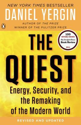 The Quest - Energy, Security, and the Remaking of the Modern World.jpg