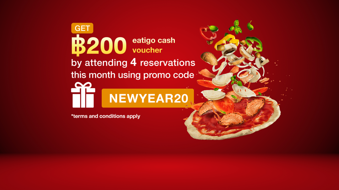 Attend 4 reservations, with NEWYEAR20 to get ECV for 200THB. 7