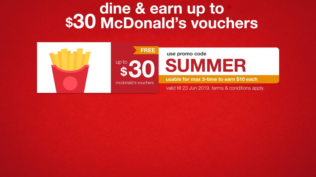 【SUMMER】Flash! Attend reservations with promo code to get up to HK$30 McDonald's voucher! 2