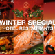 Winter Special Hotel Restaurants 10