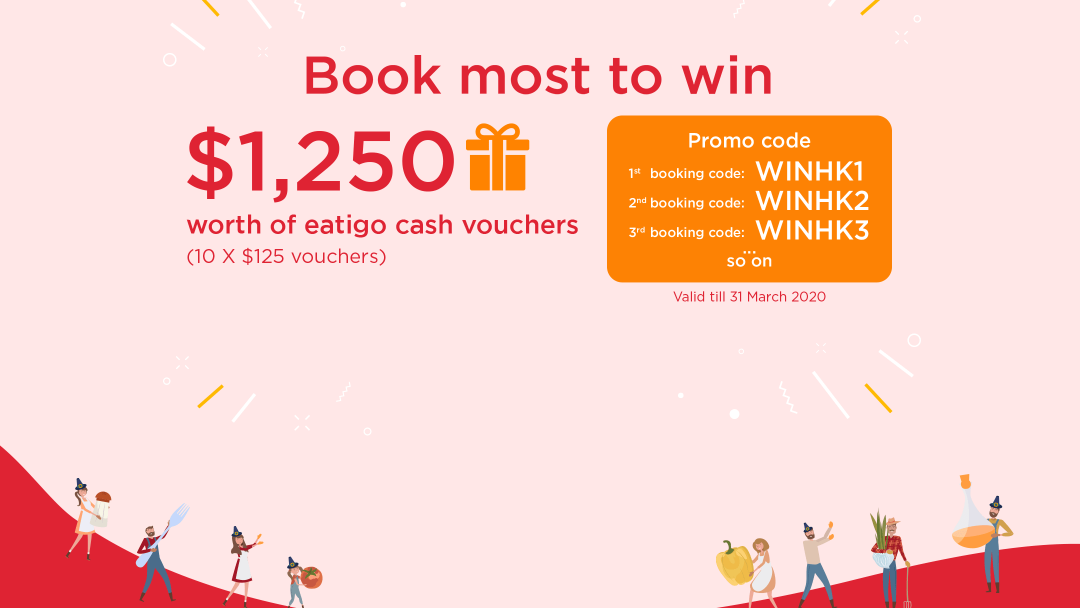 WHO BOOKS THE MOST? Win HK$1,250 vouchers from eatigo! 20