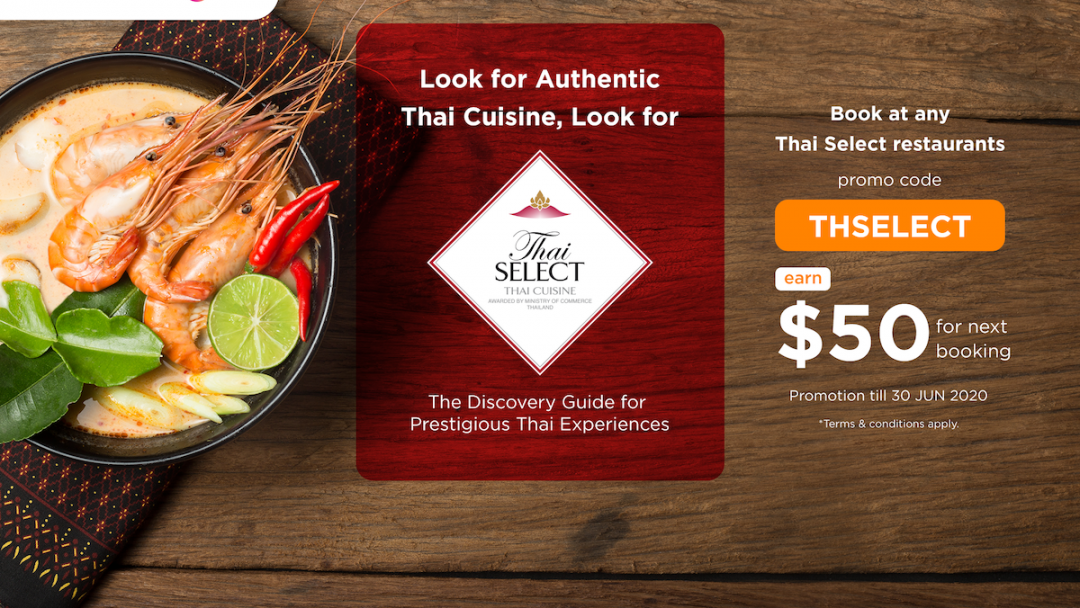 【THSELECT】Attend a booking at any Thai Select restaurants to earn a HK$50 eatigo cash voucher for the next booking! 20