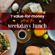 7 Value-for-Money Weekday Lunch 24