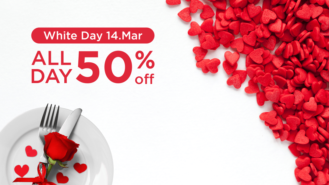 Enjoy your White Day with 50% discounts! 15