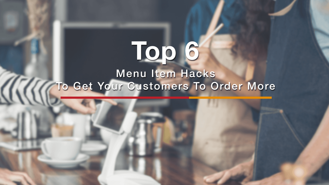 6 Restaurant Menu Hacks to Increase Profitability