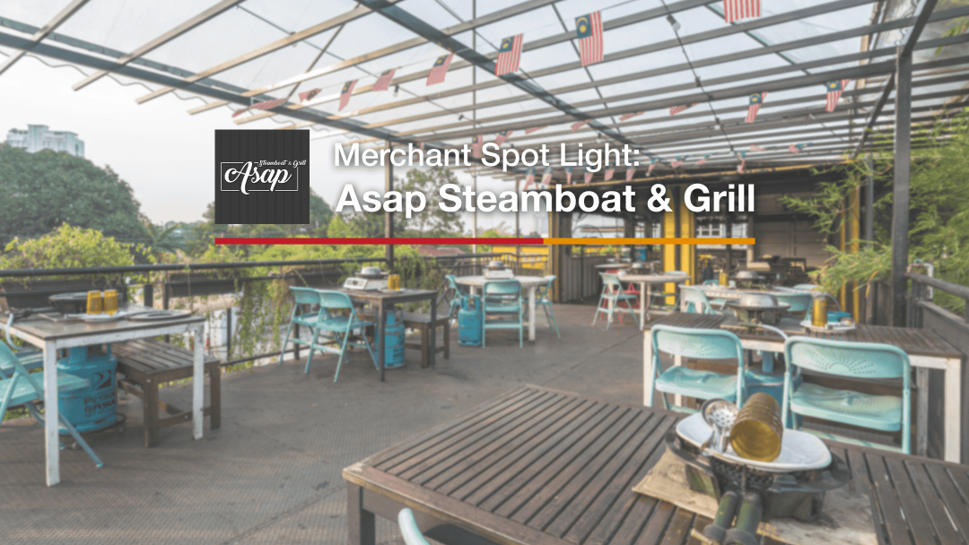 Merchant Spotlight - Asap Steamboat & Grill