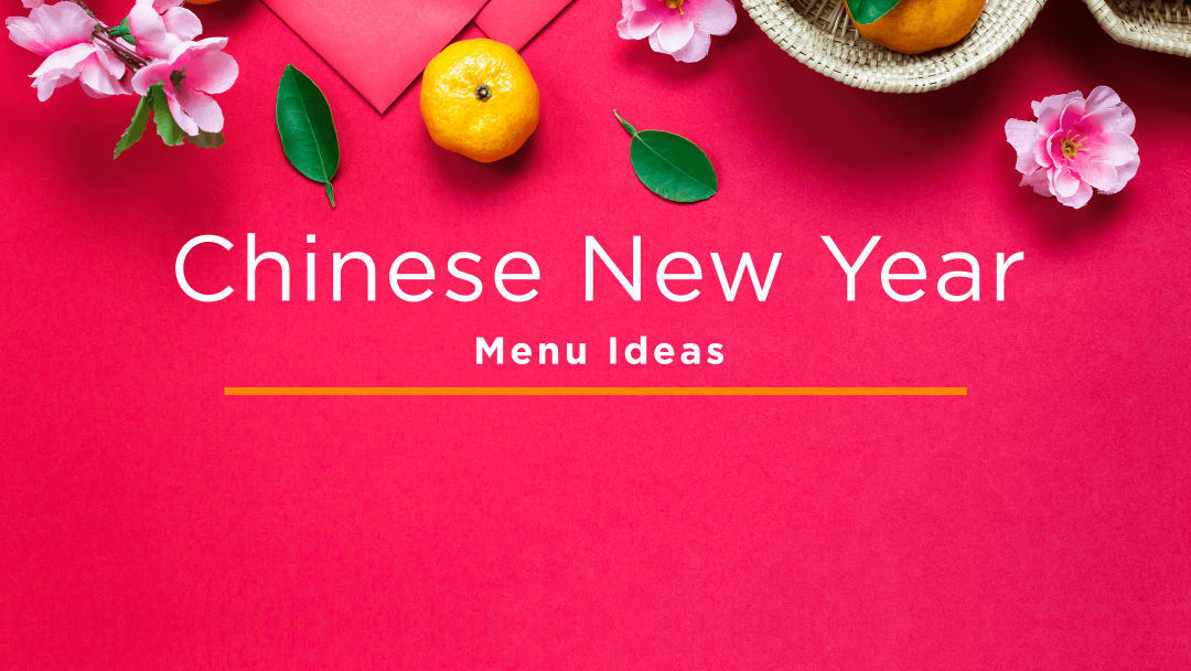 HQ Blog Chinese New Year Menu Ideas