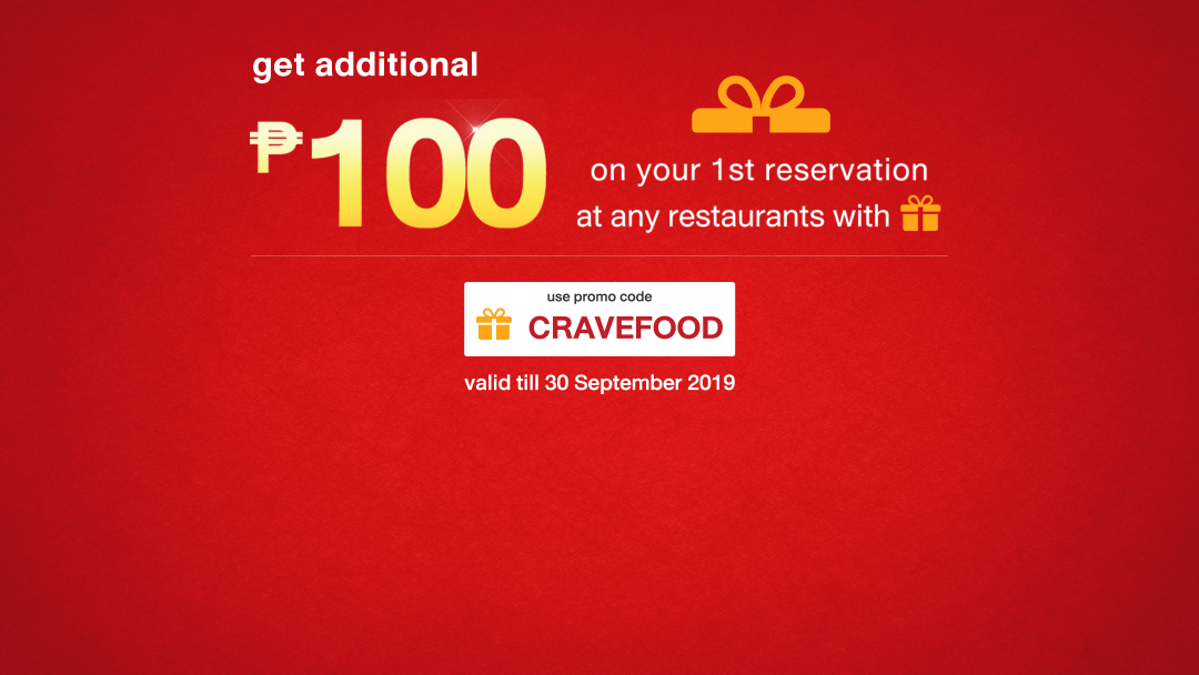(CRAVEFOOD) Attend your 1st reservation on Eatigo and get extra P100 off your bill! 2