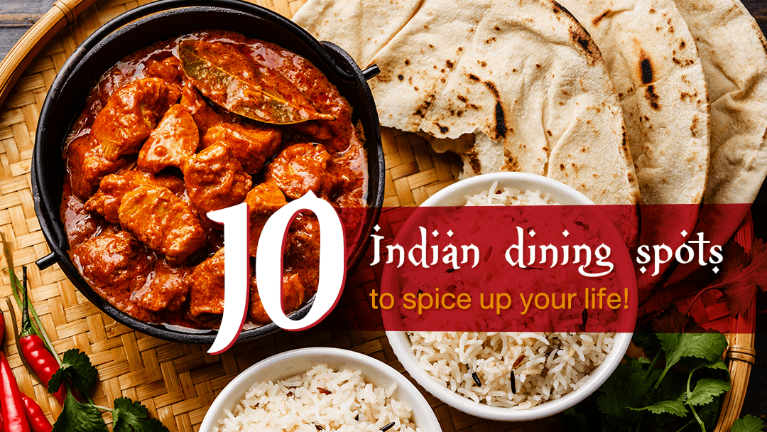 10 Indian dining spots to spice up your life! 2