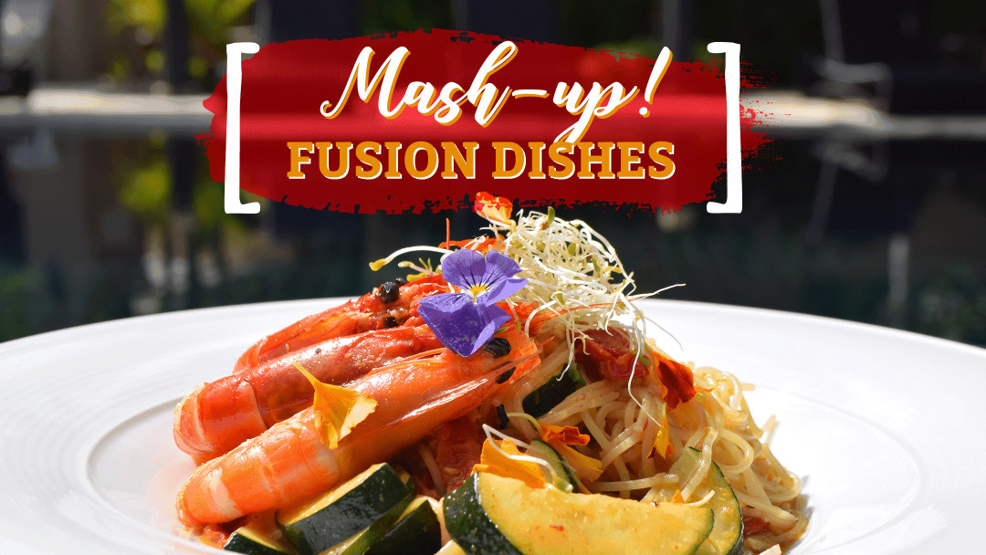 Mash-up! Interesting fusion-dishes that'll wow you 7