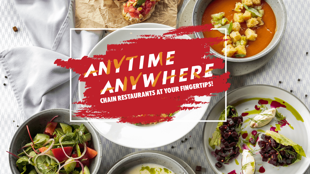 Anytime, Anywhere – Chain Restaurants at your fingertips! 19