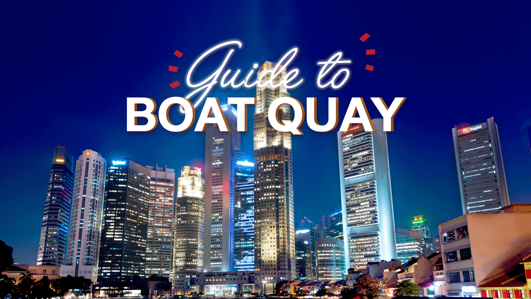 Guide to Boat Quay 12