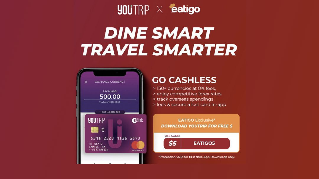 eatigo x YouTrip – Dine Smart, Travel Smarter! 9