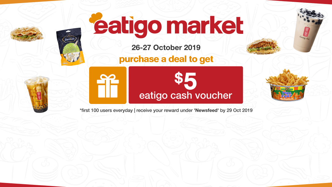 Eatigo Market Flash Promo: Get $5 Eatigo Cash Voucher After You've Purchased a Deal 11