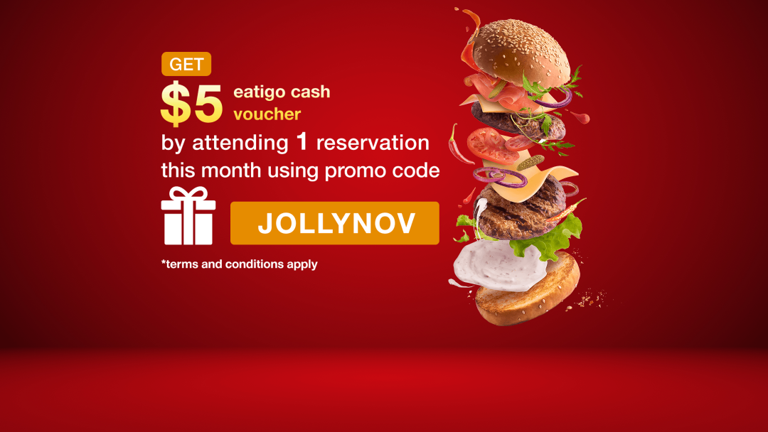 Attend ONE reservation with promo code this November to receive a $5 Eatigo Cash Voucher! 2