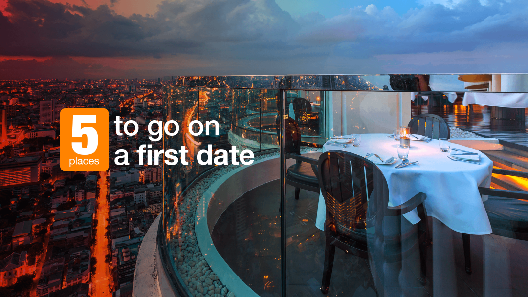 5 places to go on a first date 12