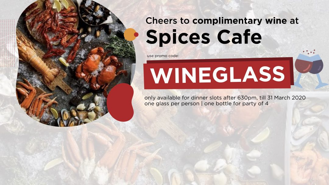 Get Complimentary Wine at Spices Cafe this March! 9