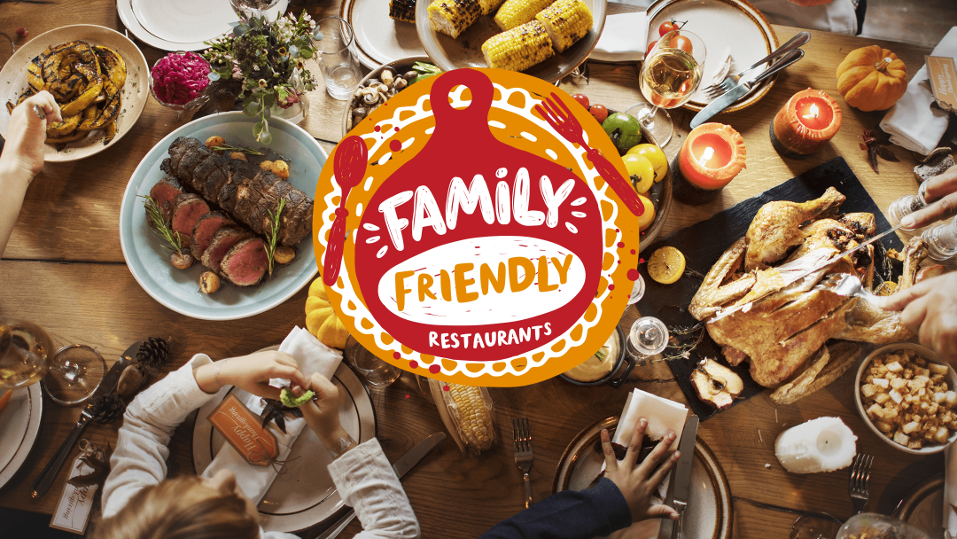Family Friendly Restaurants 24