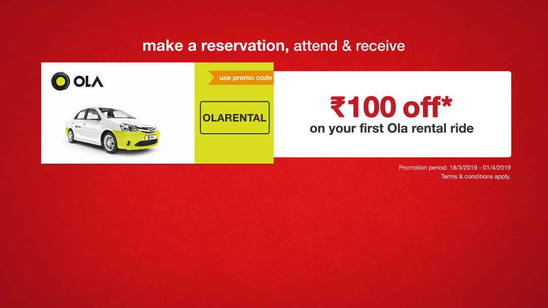 Use promo code OLARENTAL and get ₹100 off* on your next Ola Rental ride! 10