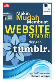 Cover Makin Mudah Membuat Website Sendiri dengan Tumblr oleh