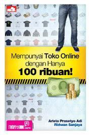 Cover Mempunyai Toko Online dengan Hanya 100 ribuan! oleh