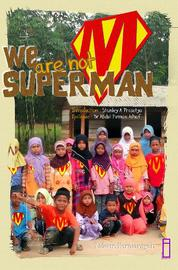 Cover We are not Superman oleh