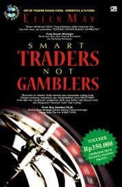 Cover Smart Traders Not Gamblers oleh