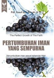 Cover Pertumbuhan Iman Yang Sempurna oleh