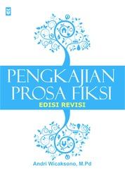 Cover Pengkajian Prosa Fiksi oleh