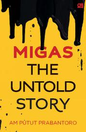 Cover Migas The Untold Story oleh