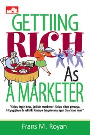 Cover Getting Rich As A Marketer oleh