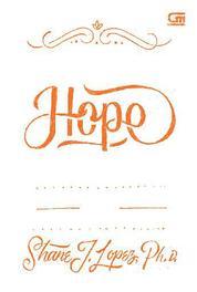 Making Hope Happen: Kekuatan Harapan untuk Mengubah Masa Depan