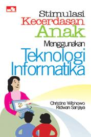 Cover Stimulasi Kecerdasan Anak Menggunakan TI oleh