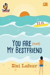 Cover You Are (Not) My Bestfriend oleh