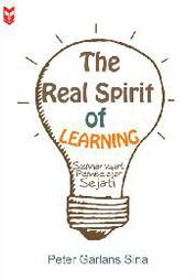 Cover The Real Spirit of Learning oleh